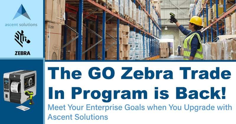 The GO Zebra Trade In Program is Back!