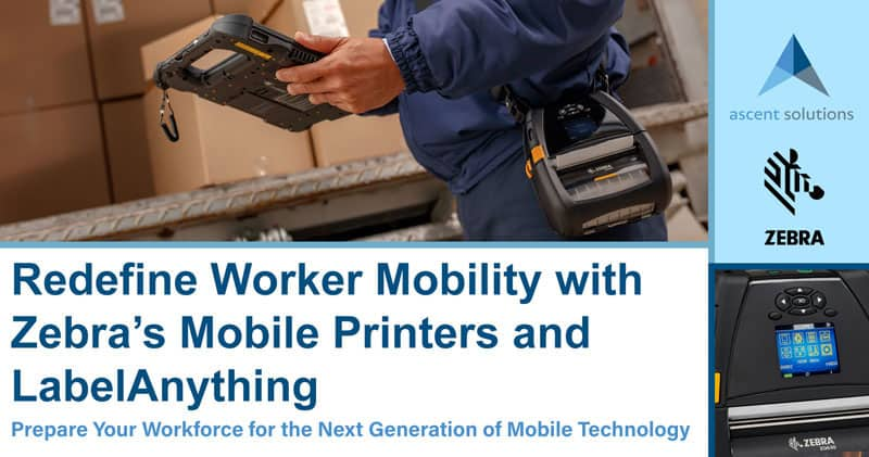 Redefine Worker Mobility with Zebra's Mobile Printers and LabelAnything